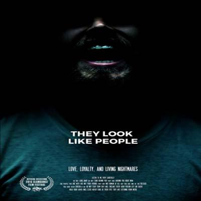 زیرنویس فیلم They Look Like People 2015