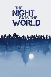 دانلود زیرنویس فارسی فیلم The Night Eats the World 2018
